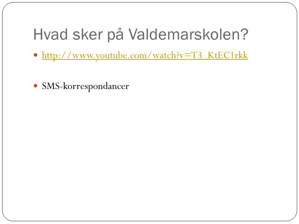 Hvad sker på Valdemarskolen.