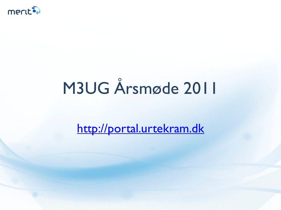 M3UG Årsmøde 2011 http://portal.urtekram.dk