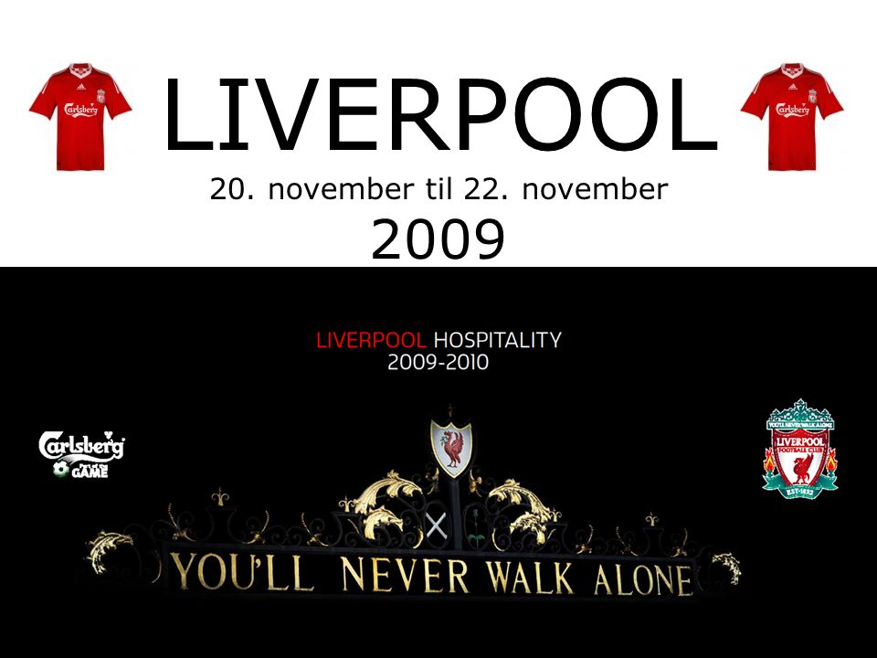 LIVERPOOL 20. november til 22. november 2009