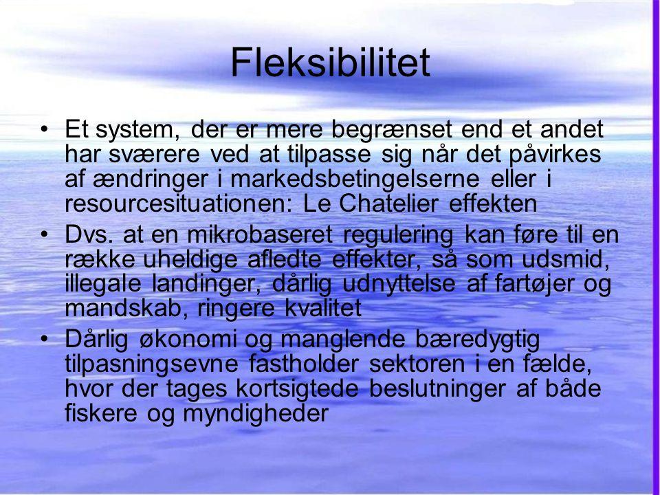 Fleksibilitet •Et system, der er mere begrænset end et andet har sværere ved at tilpasse sig når det påvirkes af ændringer i markedsbetingelserne eller i resourcesituationen: Le Chatelier effekten •Dvs.