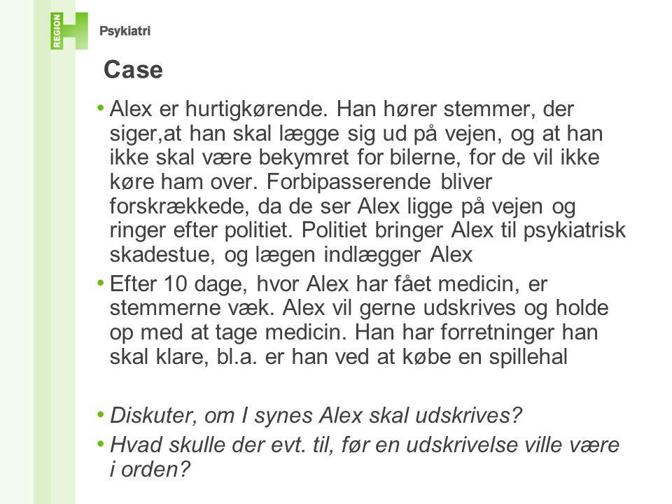 • Alex er hurtigkørende.