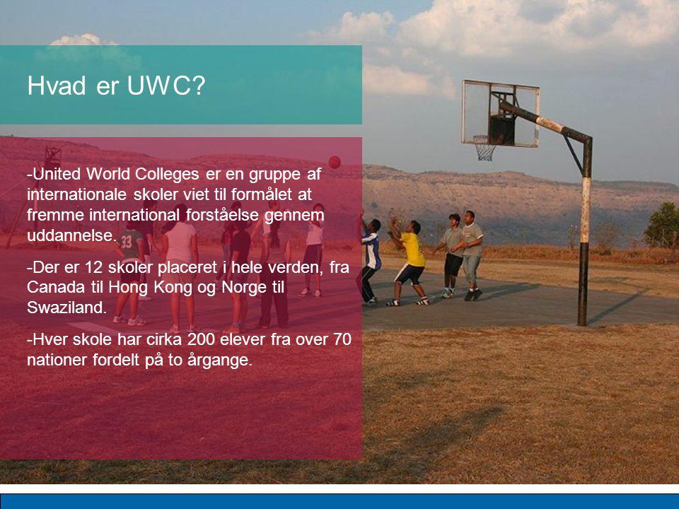 -United World Colleges er en gruppe af internationale skoler viet til formålet at fremme international forståelse gennem uddannelse.