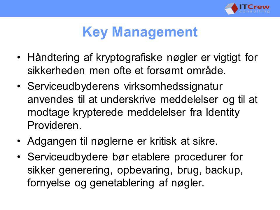 Key Management •Håndtering af kryptografiske nøgler er vigtigt for sikkerheden men ofte et forsømt område.