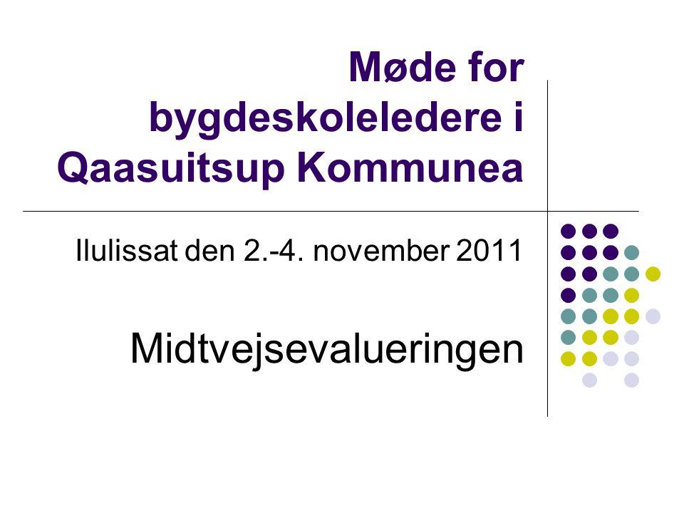 Møde for bygdeskoleledere i Qaasuitsup Kommunea Ilulissat den 2.-4.