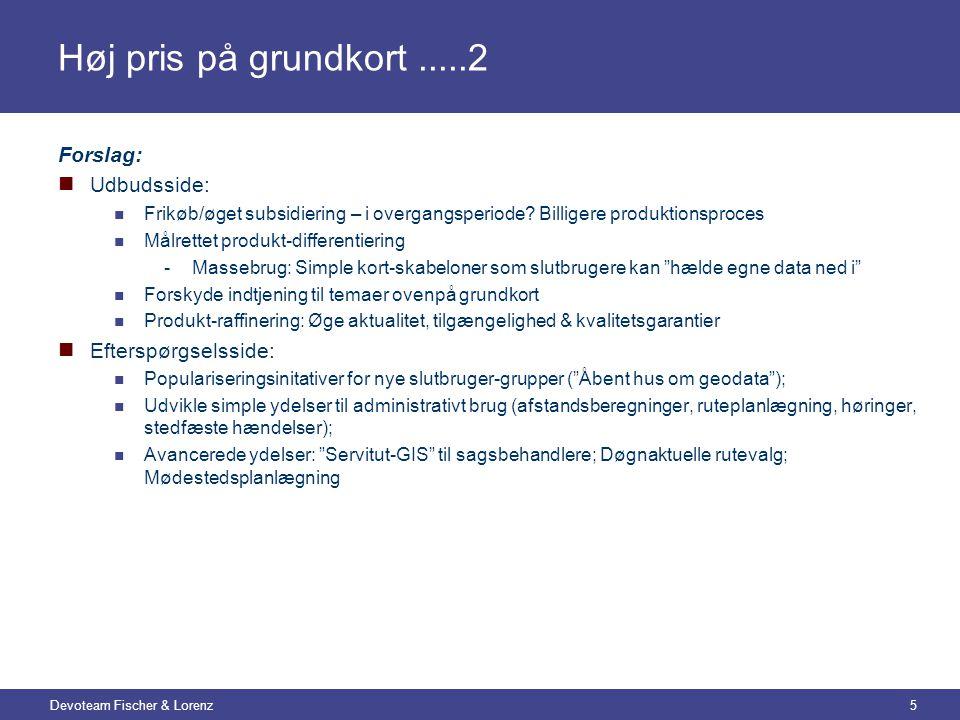 Devoteam Fischer & Lorenz5 Høj pris på grundkort.....2 Forslag:  Udbudsside:  Frikøb/øget subsidiering – i overgangsperiode.