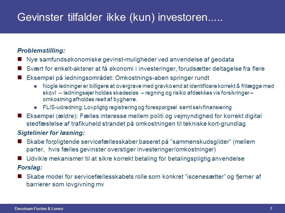Devoteam Fischer & Lorenz7 Gevinster tilfalder ikke (kun) investoren.....