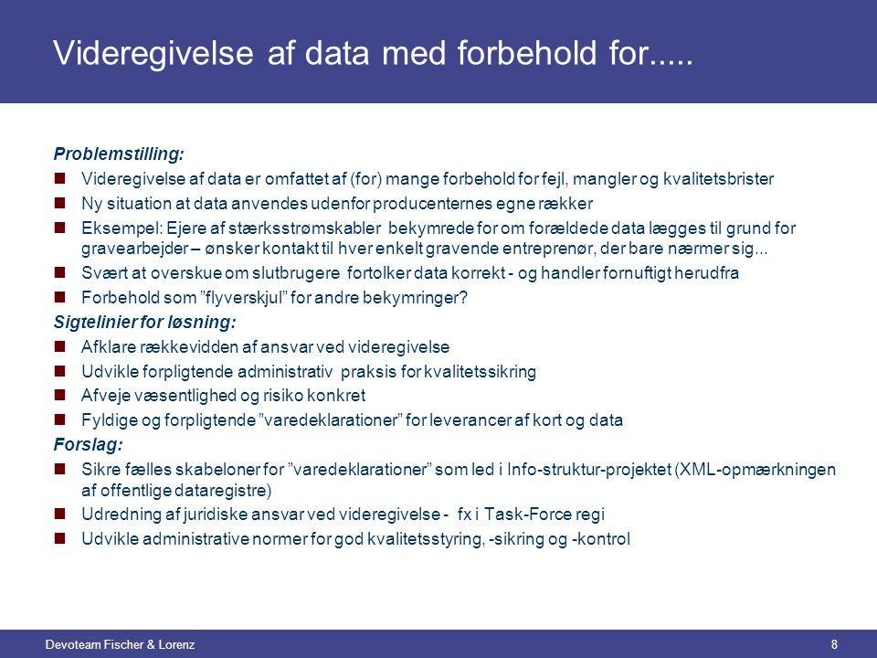 Devoteam Fischer & Lorenz8 Videregivelse af data med forbehold for.....