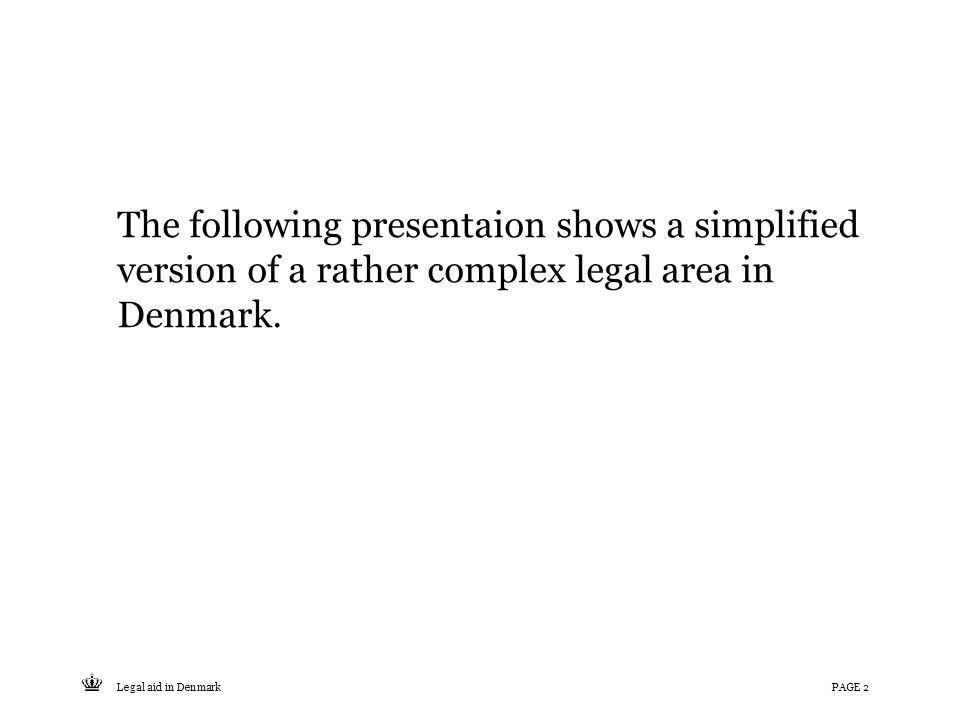 Tekst starter uden punktopstilling For at få punktopstilling på teksten (flere niveauer findes), brug >Forøg listeniveau- knappen i Topmenuen For at få venstrestillet tekst uden punktopstilling, brug >Formindsk listeniveau- knappen i Topmenuen The following presentaion shows a simplified version of a rather complex legal area in Denmark.