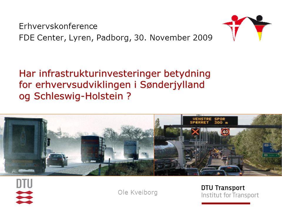 Har infrastrukturinvesteringer betydning for erhvervsudviklingen i Sønderjylland og Schleswig-Holstein .