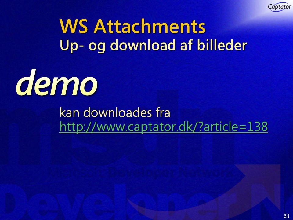 31 WS Attachments Up- og download af billeder kan downloades fra http://www.captator.dk/ article=138