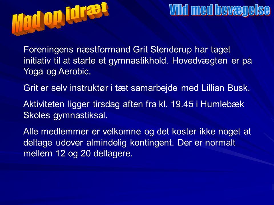 Foreningens næstformand Grit Stenderup har taget initiativ til at starte et gymnastikhold.