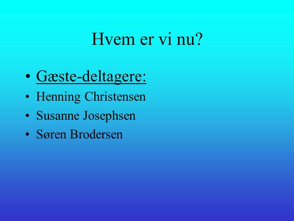Hvem er vi nu •Styregruppen: •Jørn Vinther, KDA •Tina Larsen, SLV (fraværende) •Henrik Sandum SLV