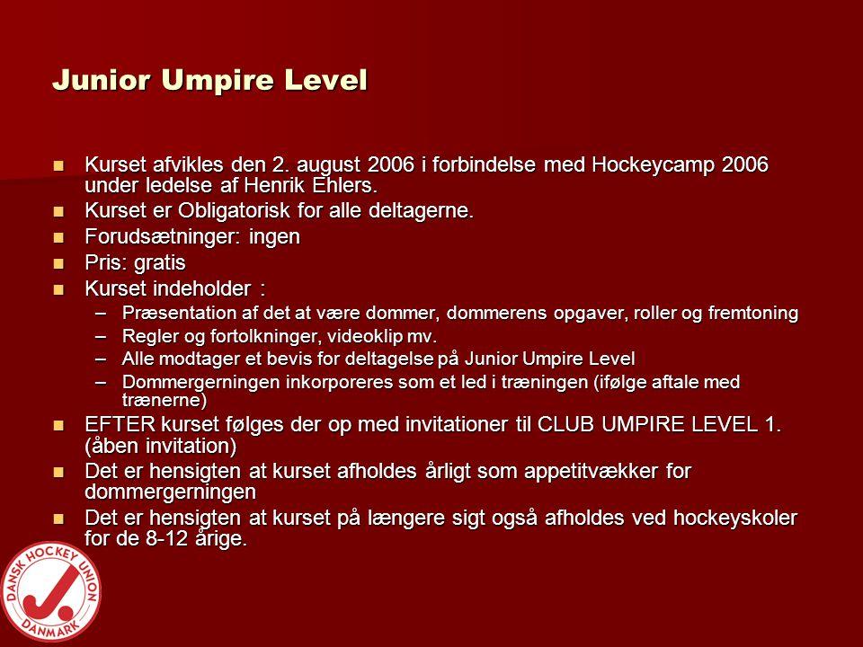 Junior Umpire Level  Kurset afvikles den 2.