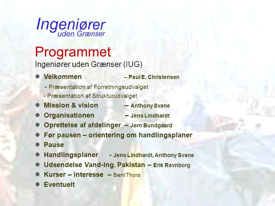 Programmet Ingeniører uden Grænser (IUG)  Velkommen – Paul E.