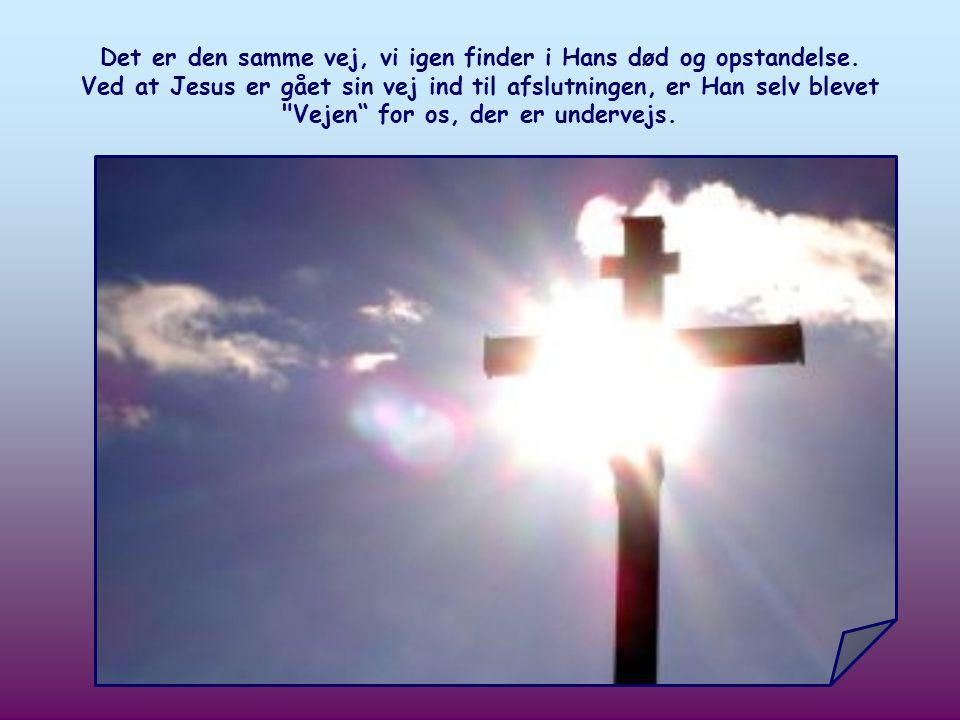 Ligesom Han i ørkenen fandt den inderlige forening med Faderen, mødte Han også fristelserne, og på denne måde gjorde Han sig til ét med alle mennesker.