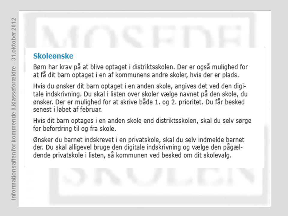 Informationsaften for kommende 0.klasseforældre – 31.oktober 2012