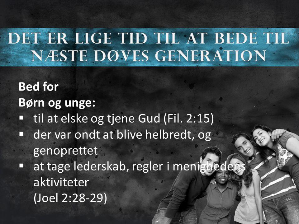 Bed for Børn og unge:  til at elske og tjene Gud (Fil.