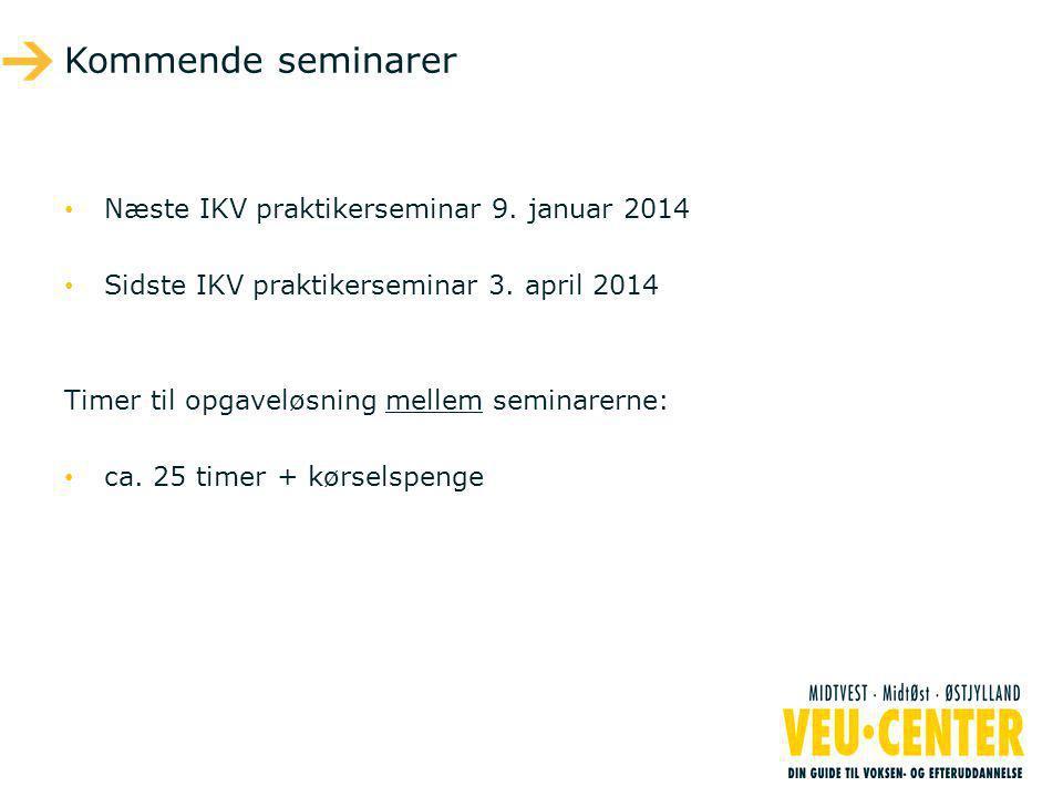 Kommende seminarer • Næste IKV praktikerseminar 9.