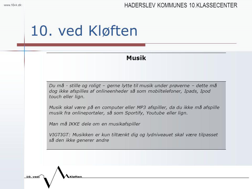 HADERSLEV KOMMUNES 10.KLASSECENTER www.10vk.dk 10.