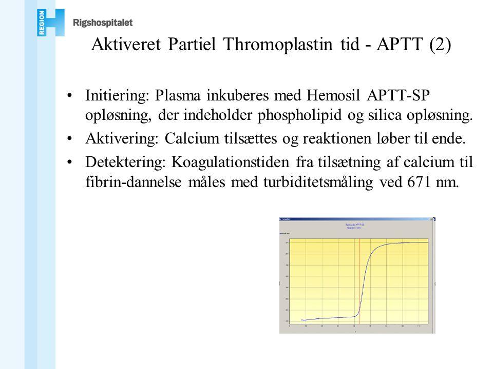 Aktiveret Partiel Thromoplastin tid - APTT (2) •Initiering: Plasma inkuberes med Hemosil APTT-SP opløsning, der indeholder phospholipid og silica opløsning.