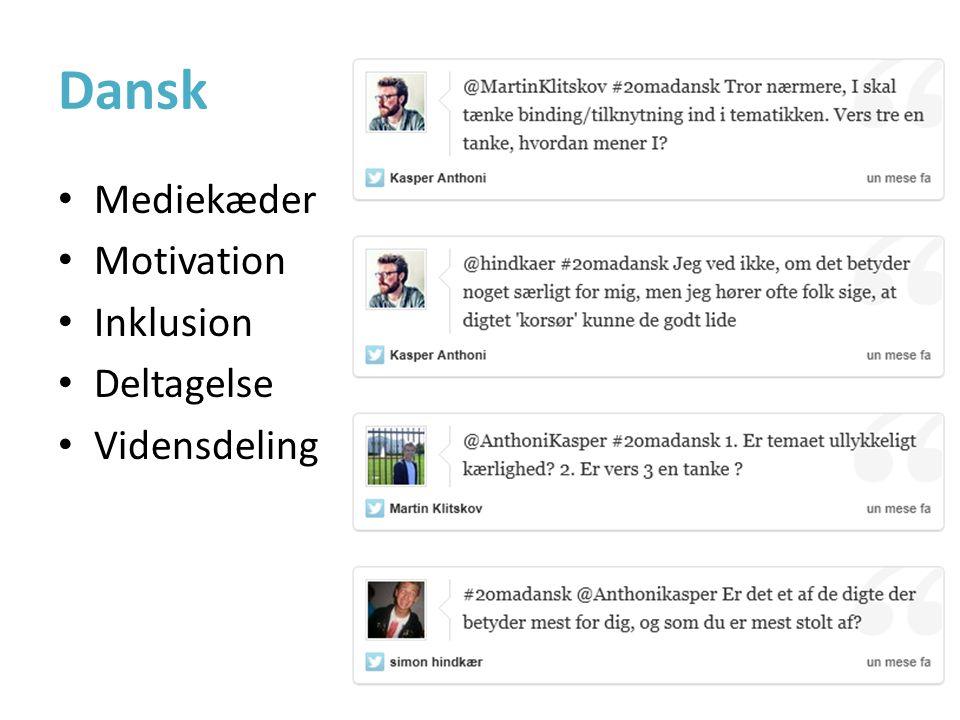 Dansk • Mediekæder • Motivation • Inklusion • Deltagelse • Vidensdeling