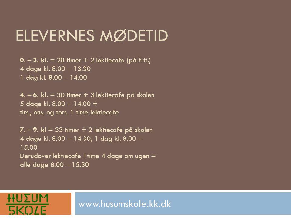ELEVERNES MØDETID www.husumskole.kk.dk 0. – 3. kl.