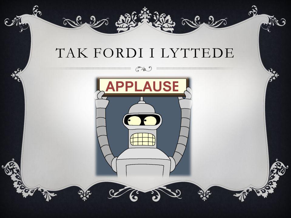 TAK FORDI I LYTTEDE