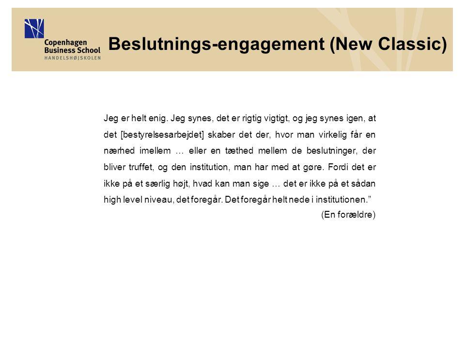 Beslutnings-engagement (New Classic) Jeg er helt enig.