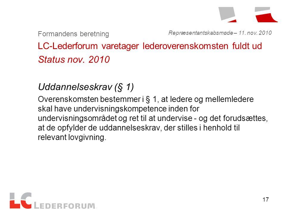 17 Formandens beretning LC-Lederforum varetager lederoverenskomsten fuldt ud Status nov.