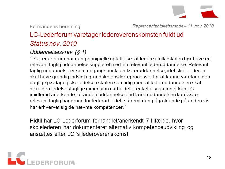 18 Formandens beretning LC-Lederforum varetager lederoverenskomsten fuldt ud Status nov.