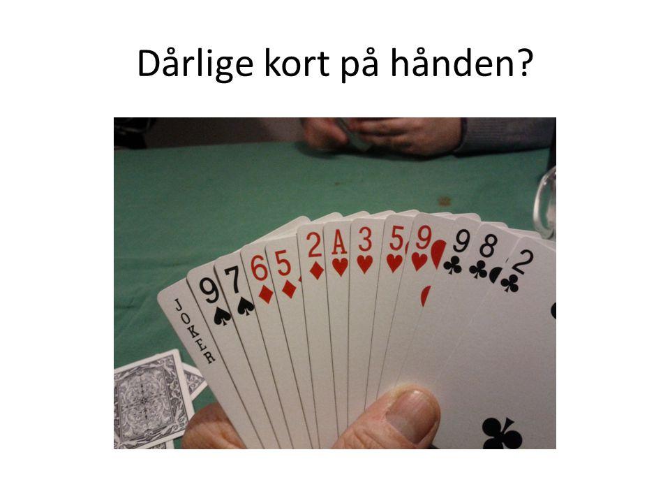 Dårlige kort på hånden