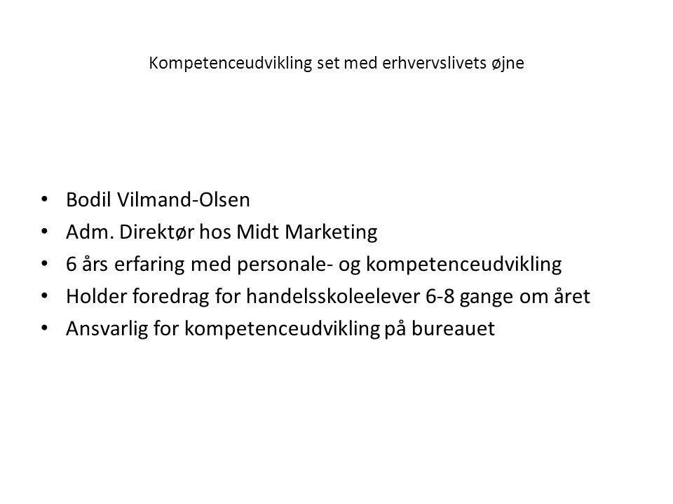 • Bodil Vilmand-Olsen • Adm.