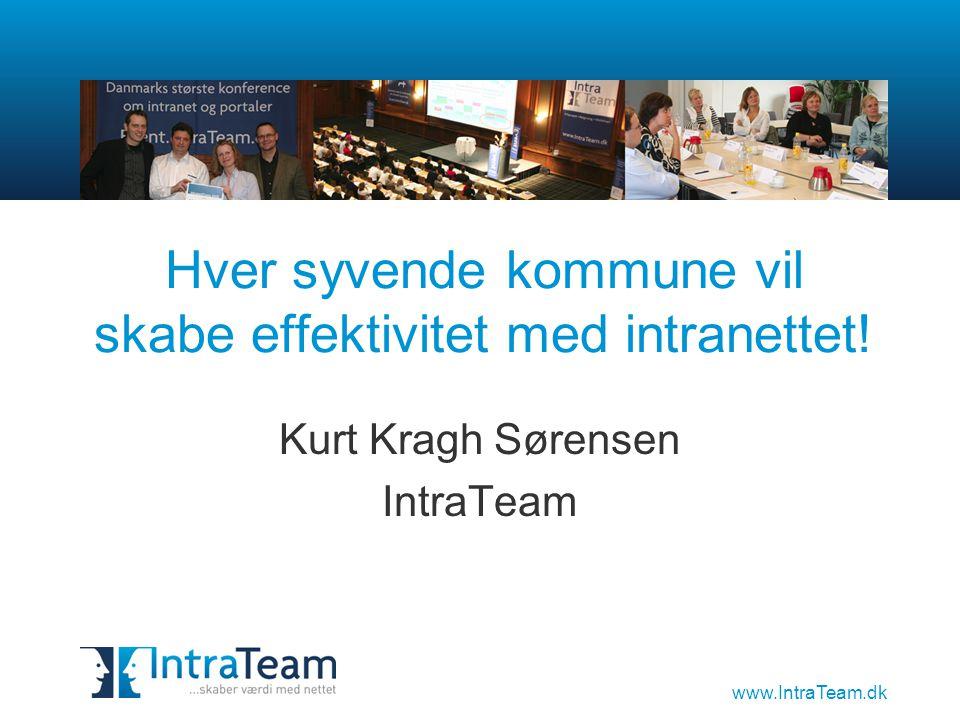 www.IntraTeam.dk Hver syvende kommune vil skabe effektivitet med intranettet.