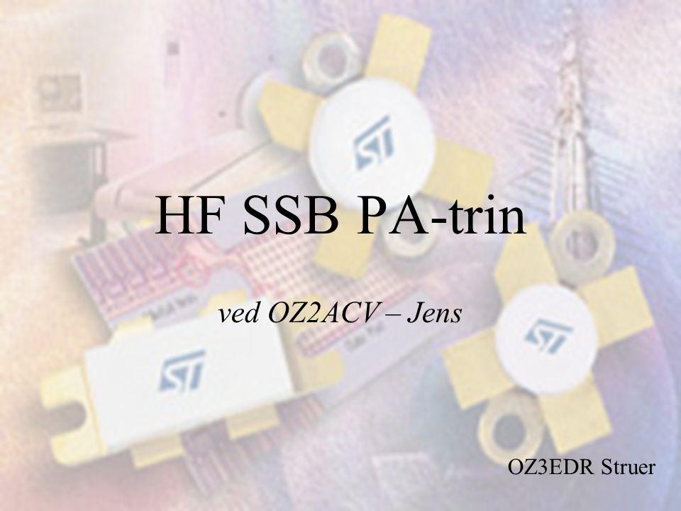 HF SSB PA-trin ved OZ2ACV – Jens OZ3EDR Struer