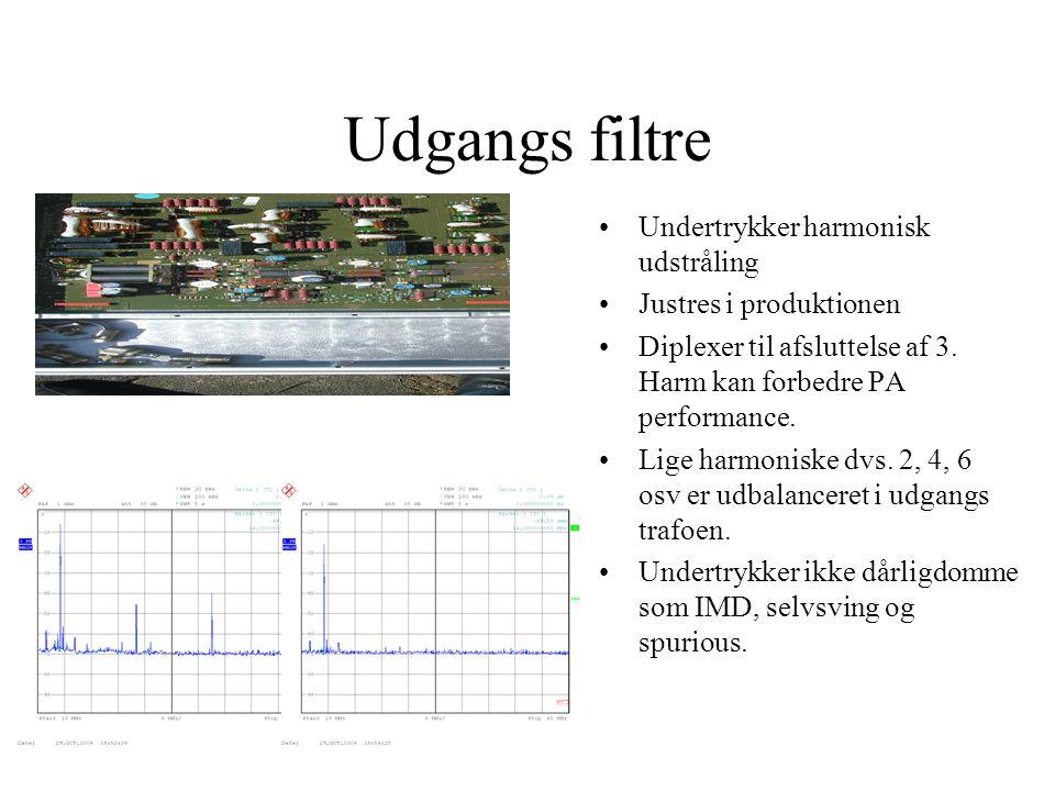 Udgangs filtre •Undertrykker harmonisk udstråling •Justres i produktionen •Diplexer til afsluttelse af 3.