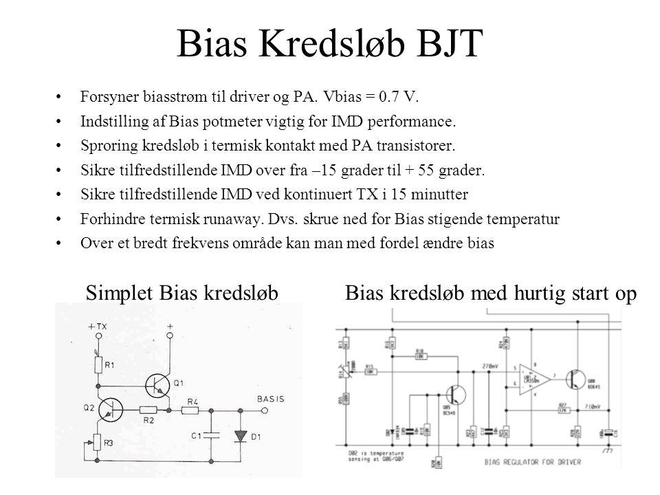 Bias Kredsløb BJT •Forsyner biasstrøm til driver og PA.