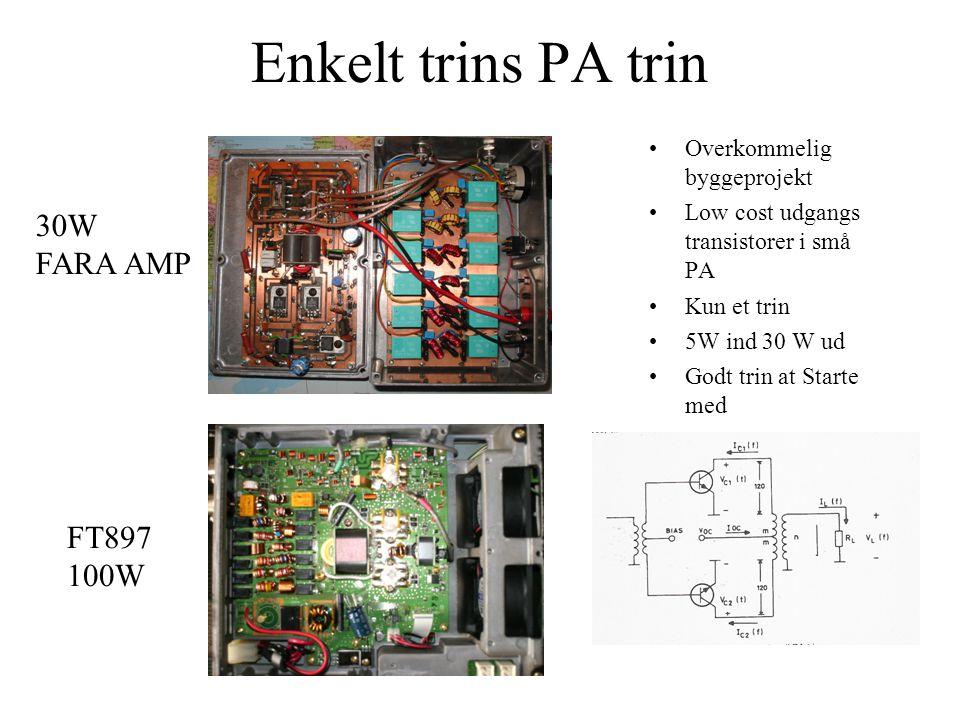 Enkelt trins PA trin •Overkommelig byggeprojekt •Low cost udgangs transistorer i små PA •Kun et trin •5W ind 30 W ud •Godt trin at Starte med 30W FARA AMP FT897 100W