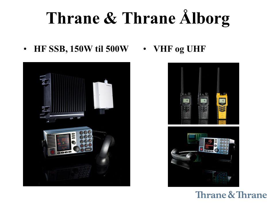 Thrane & Thrane Ålborg •HF SSB, 150W til 500W•VHF og UHF