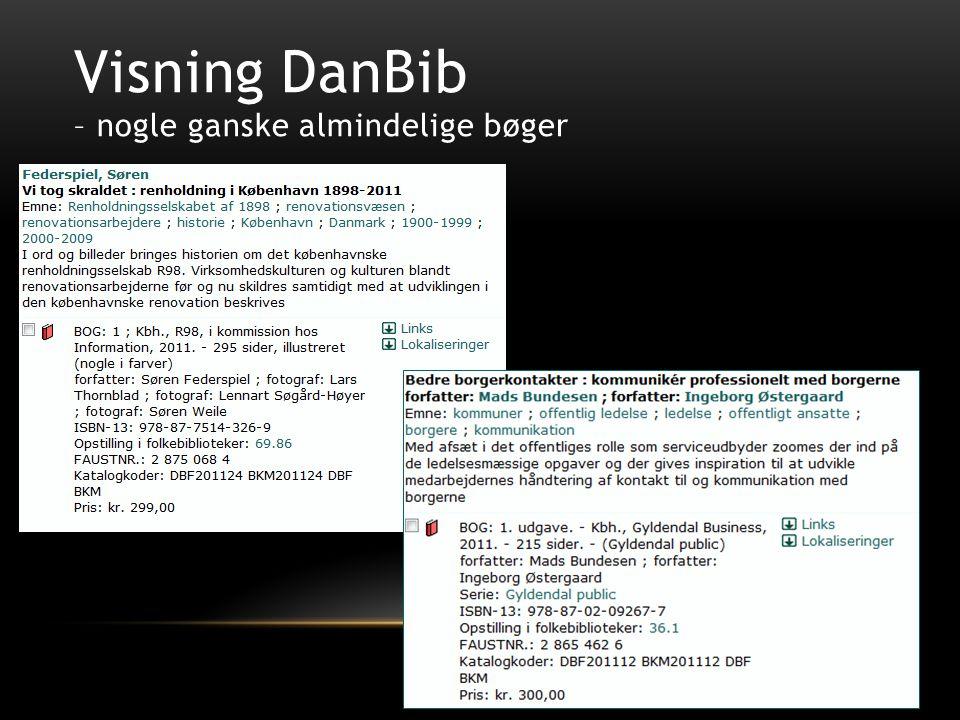 Visning DanBib – nogle ganske almindelige bøger