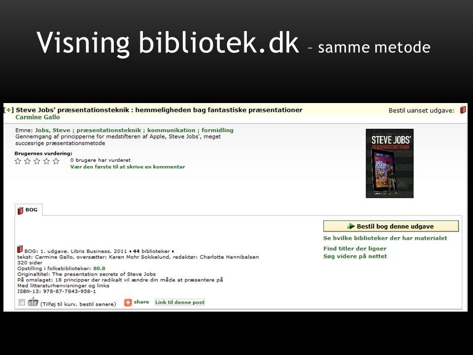 Visning bibliotek.dk – samme metode