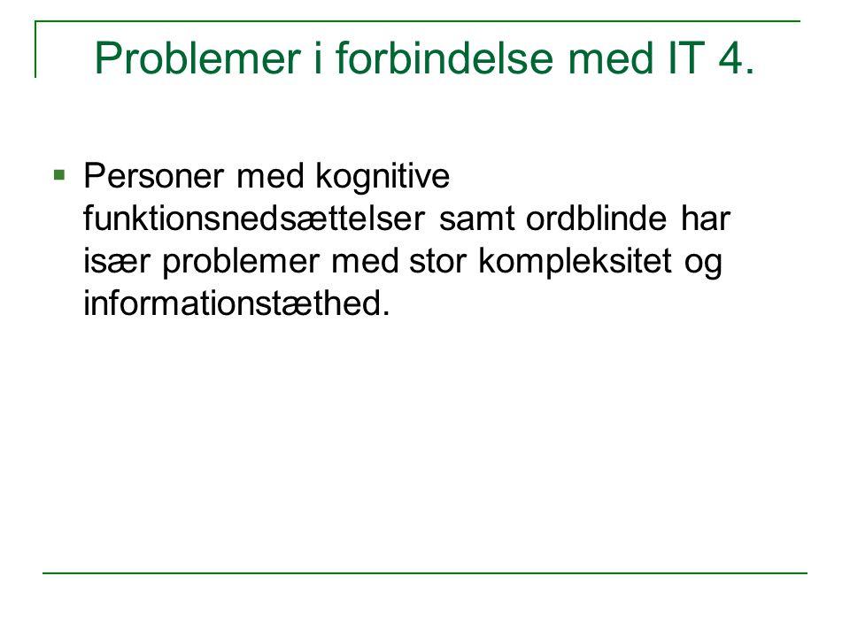 Problemer i forbindelse med IT 4.