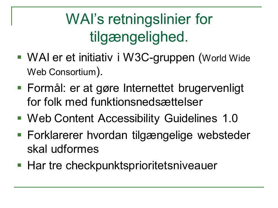 WAI's retningslinier for tilgængelighed.