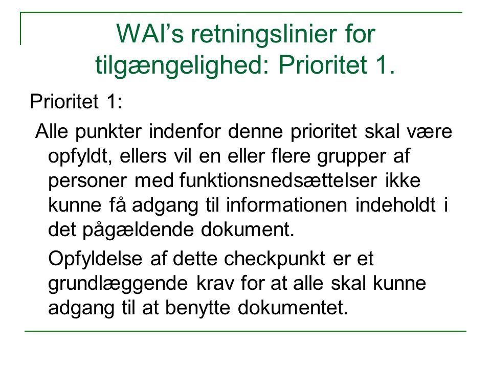 WAI's retningslinier for tilgængelighed: Prioritet 1.