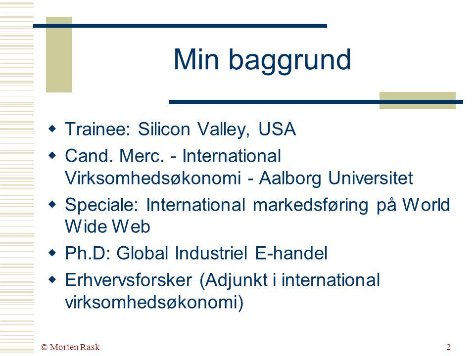 E-handel for industrivirksomheder med strøm på processer Fra mursten&mørtel til mus&mørtel TIC e-business seminar – 25/09/2001 Morten Rask www.morten-rask.dk