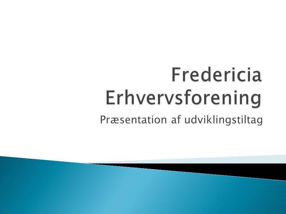 Præsentation af udviklingstiltag