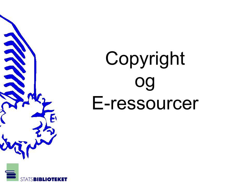 Copyright og E-ressourcer