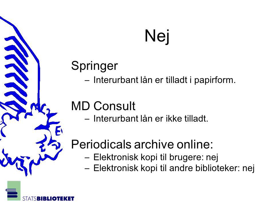 Nej Springer –Interurbant lån er tilladt i papirform.