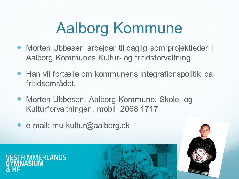 Morten Ubbesen  Er i sin fritid børneformand i Aalborg Freja.