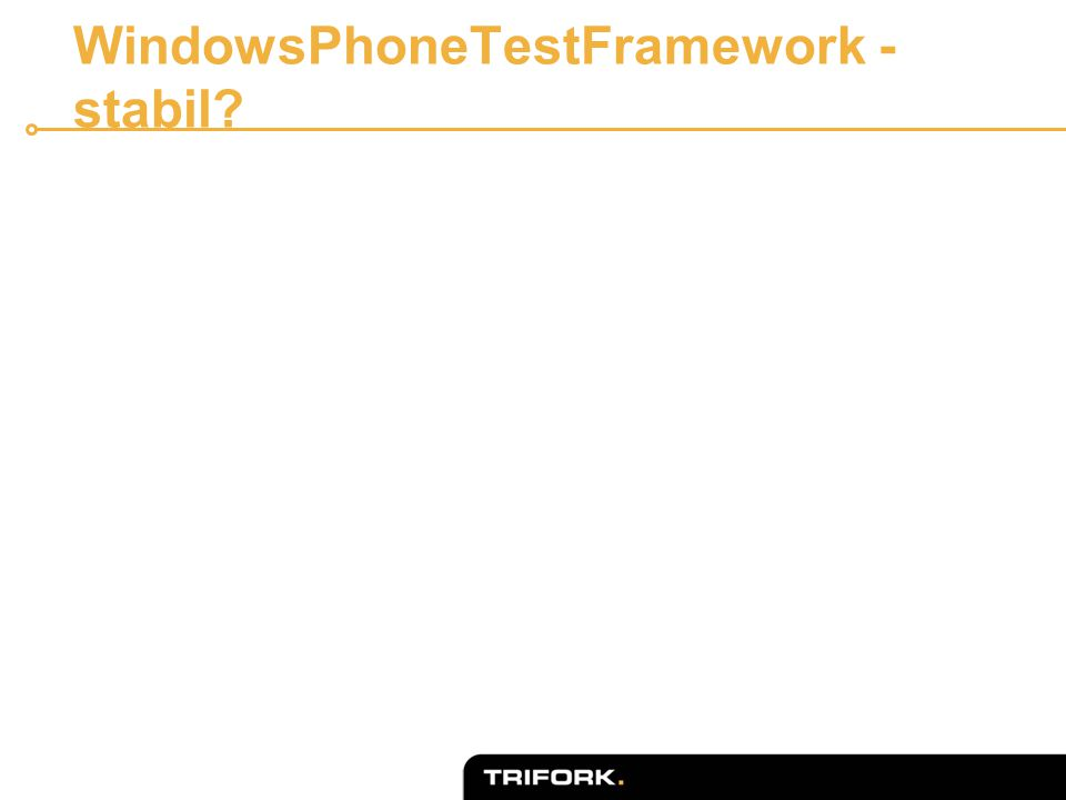 WindowsPhoneTestFramework - stabil