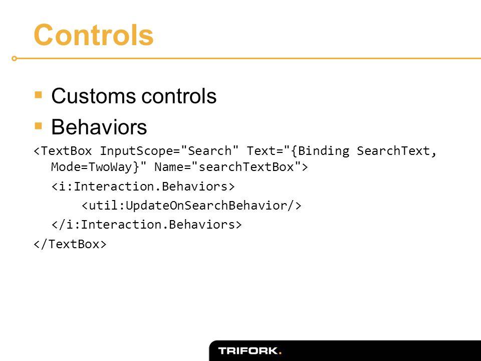Controls  Customs controls  Behaviors